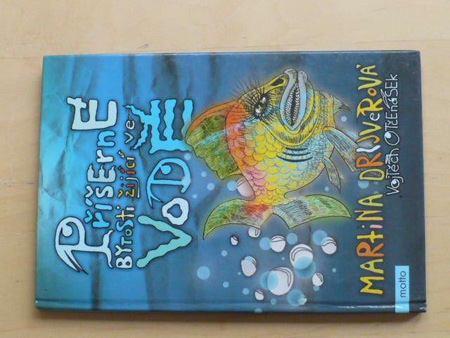Drijverová - Příšerné bytosti žijící ve vodě (2006) il. Otčenášek