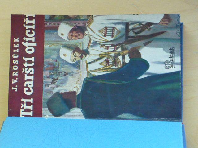 Rosůlek - Tři carští oficíři (1940)