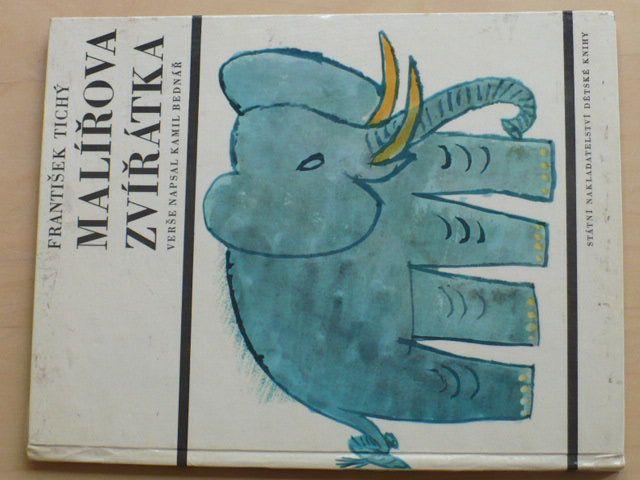 Tichý - Malířova zvířátka (1966) verše Kamil Bednář