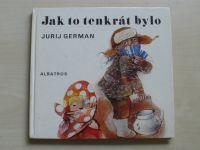 German - Jak to tenkrát bylo (1981)