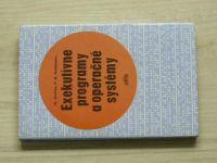 Guttle, Robinson - Exekutívne programy a operačné systémy (1974) slovensky