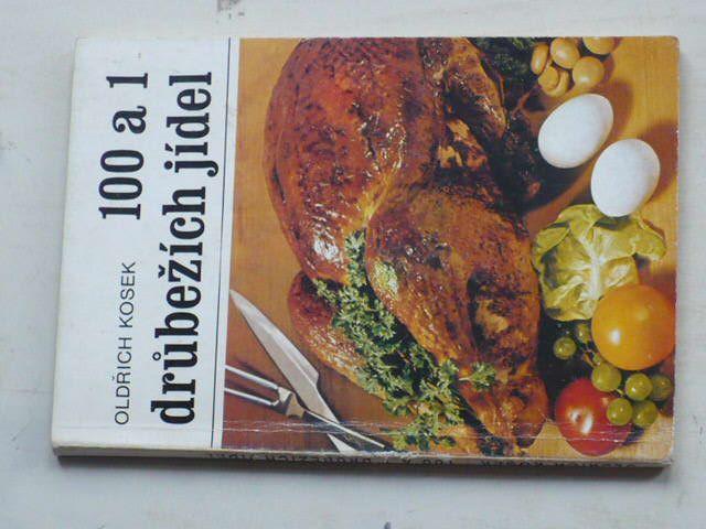 Kosek - 100 a 1 drůbežích jídel (1985)