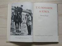 Krejčí - T. G. Masaryk a Sokol (Čs. obec sokolská 1947)