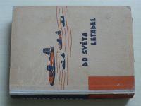 Novák - Do světa letadel (1946)