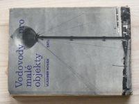 Novák - Vodovody pro malé objekty (1978)