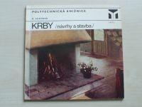 Schůrek - Krby - Návrhy a stavba (1977)