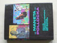 Od Maneta po Pollocka - Slovník západoeurópskeho maliarstva 20.storočia (1973) slovensky