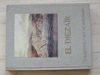 """El Diezaïr - Collection """"Art et Culture"""", Alger 1974, francouzsky"""