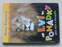 Franczyk - Lví pohádky (2002)