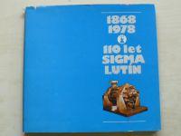 1868 - 1978 - 110 let Sigma Lutín (1977)