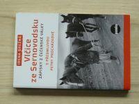 Brežná - Vlčice ze Sernovodsku - Zápisky z Čečenské války (2012)