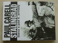Carell - Stalingrad - Sláva a pád 6. armády (1994)