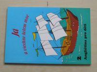 Dolíhalová, Sládková - Já a všechno kolem mne - Angličtina pro děti 2 (1994)