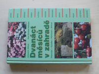 Höhne, Wilhelm - Dvanáct měsíců v zahradě - Plánování - Výsadba - Pěstování - Sklizeň (2000)