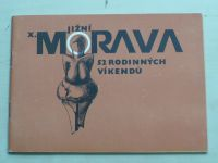 Holler - Jižní Morava - 52 rodinných víkendů (1983)