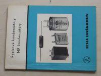 Papírové kondenzátory - MP kondenzátory (1967)