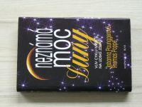 Paunggerová, Poppe - Neznámá moc Luny - Vliv cyklu měsíce na lidské zdraví (1996)