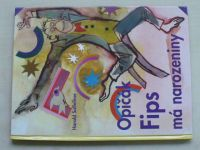 Salfellner - Opičák Fips má narozeniny (1998)