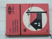 Soukup - Elektrické instalace v dřevěných budovách a rekreačních chatách (1969)