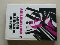 Bušek - Řešené maturitní úlohy z matematiky (1988)