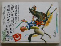 Čtvrtek - Císařská vojna se sultánem a jiné pohádky na motivy lidových písní (1977)