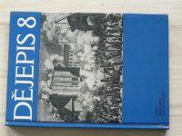 Dohnal - Dějepis 8 - pro 8. ročník základní devítileté školy  (1981)