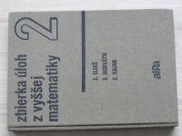 Eliáš, Horváth, Kajan - Zbierka úloh z vyššej matematiky 2. časť (1966) slovensky