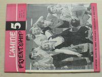 L´Amitie Friendship 5 (1972) ročník VI.