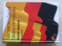 Německo-český česko-německý školní slovník - 45 000 hesel (2007)