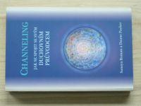 Roman, Packer - Channeling - Jak se spojit se svým duchovním průvodcem (2001)