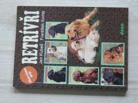 Kubeš, Korda - Retrívři - Chováme psy (1998)