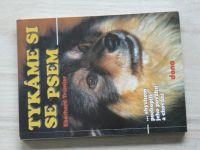 Trumler - Tykáme si se psem ...abychom pochopili jeho povahu a chování (1999)