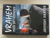Deaver - Vrahem může být kdokoliv (2007)