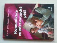 Janáčková, Weiss - Komunikace ve zdravotnické péči (2008)