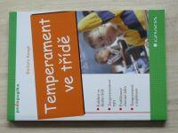 Keogh - Temperament ve třídě (2007)