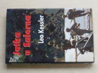 Kessler - Jatka u Salerna (2010)