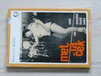 Rudolf - Metráček aneb nemožně tlustá holka (1974)