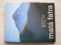 Belák, Pagáč, Kollári, Marton - Malá Fatra (1990) slovensky