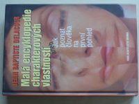 Delacour - Malá encyklopedie charakterových vlastností aneb jak poznat člověka na první pohled(2006)