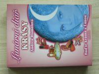 Homolová - Lunární diář krásy - Buďte krásná s Lunou (2005)