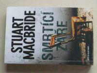 MacBride - Smrtící záře (2013)