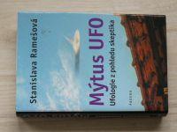 Ramešová - Mýtus UFO - Ufologie z pohledu skeptika (2003)