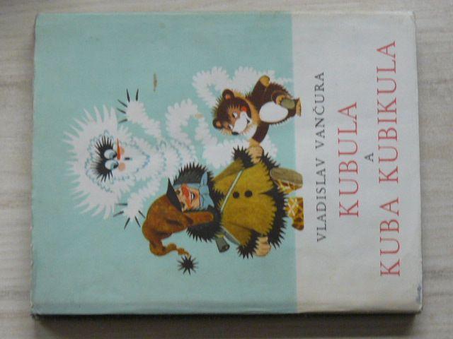 Vančura - Kubula a Kuba Kubikula (1972) il. Z. Miler