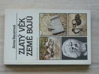 Bauerová - Zlatý věk země Bójů (1988)