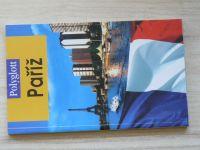 Eckerlin - Paříž (1996) Cestovní průvodce Polyglot
