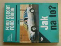 Etzold - Údržba a opravy automobilů Ford Escort, Ford Orion - Jak na to? (1996)
