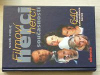 Fikejz - Filmoví herci současnosti - 640 profilů (1996)