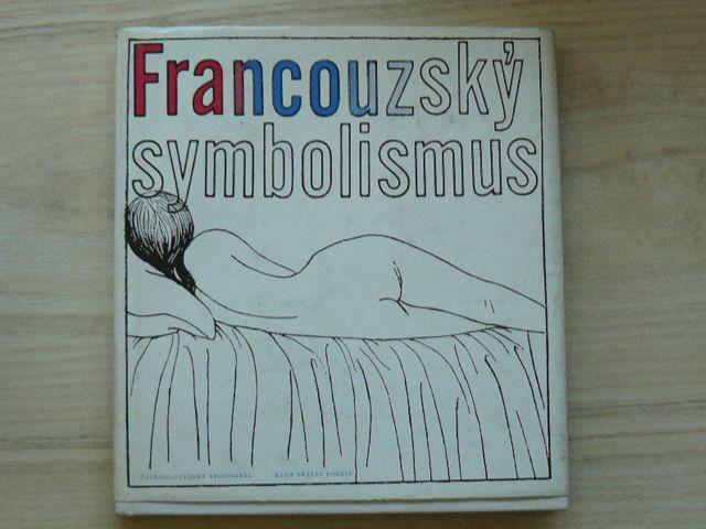 Francouzský symbolismus (1974) Klub přátel poezie
