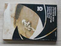 Havel, Kovařík, Novotný - Kde bydlely Venuše - o řemesle zvaném archeologie (1983)