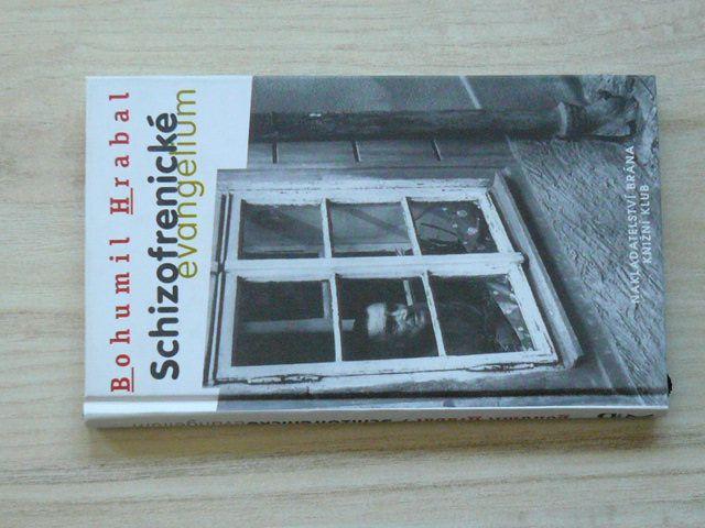 Hrabal - Schizofrenické evangelium (2001)